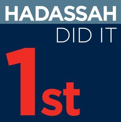 Hadassah did it first